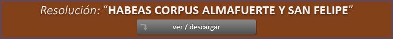 Habeas Corpus Alfamuerte y San Felipe